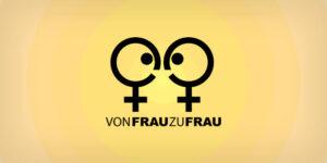 Von Frau zu Frau